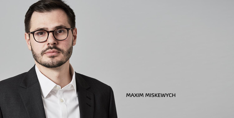 Maxim Miskewych
